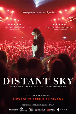 DISTANT SKY – NICK CAVE & THE BAD SEEDS LIVE IN COPENAGHEN