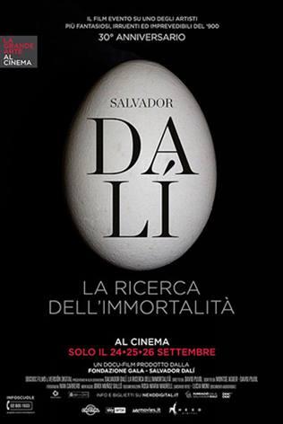 SALVADOR DALI' - LA RICERCA DELL'IMMORTALITA'