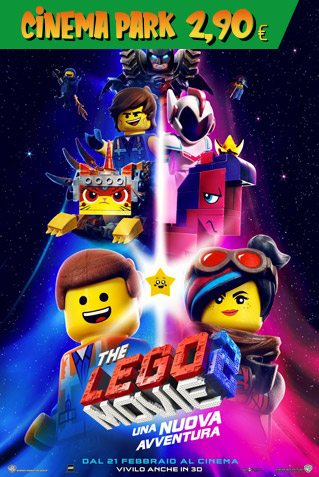 (NO 3D) LEGO MOVIE 2 : UNA NUOVA AVVENTURA
