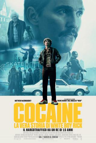 COCAINE: LA VERA STORIA DI WHITE BOY RICK