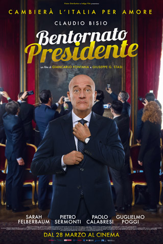 Bentornato Presidente streaming film completo altadefinizione