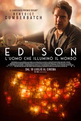 EDISON, L'UOMO CHE ILLUMINO' IL MONDO
