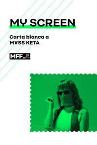 MY SCREEN - CARTA BIANCA A MYSS KETA
