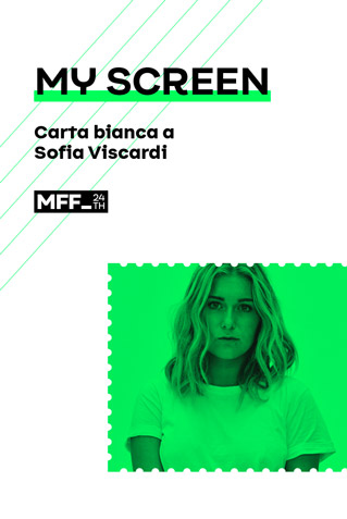 MY SCREEN - CARTA BIANCA A SOFIA VISCARDI