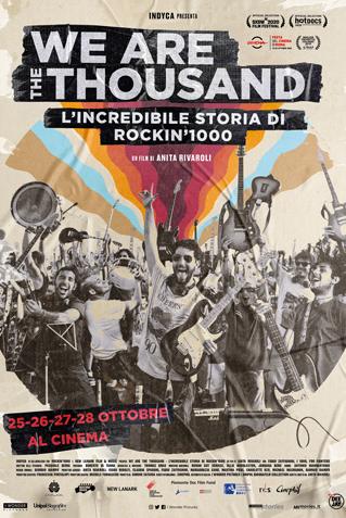 WE ARE THE THOUSAND - L'INCREDIBILE STORIA DI ROCKIN'1000