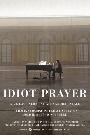 IDIOT PRAYER - NICK CAVE ALONE AT ALEXANDRA PALACE