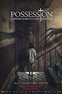 POSSESSION - L'APPARTAMENTO DEL DIAVOLO